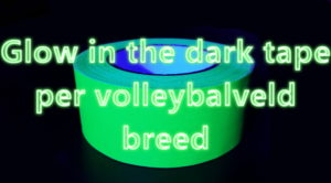 Glow in the dark tape groen volleybalveld breed