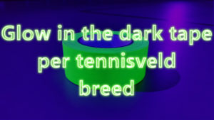 Glow in the dark tape per tennisveld breed